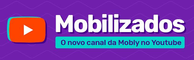 Canal do youtube Mobilizados